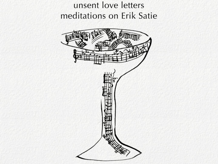 'Unsent Love Letters: meditations on Erik Satie' now also on Deutsche Grammophon
